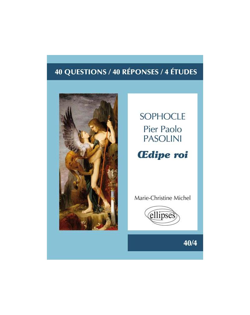 Sophocle, Oedipe roi /  Pasolini, Œdipe roi. Bac L 2016