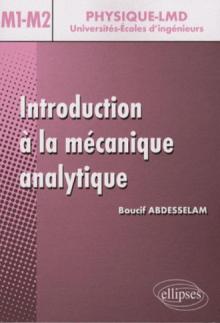 Introduction à la mécanique analytique - Niveau Master 1 et 2