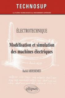 Electrotechnique - Modélisation et simulation des machines électriques - Niveau C