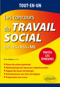 Tout-en-un Les concours du Travail social : EJE - ES - ASS - ME