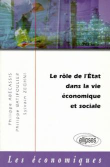 Le rôle de l'État dans la vie économique et sociale