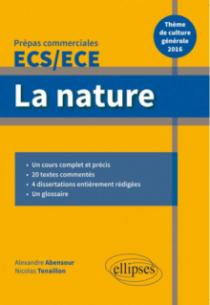 La nature. Épreuve de culture générale Prépas commerciales ECS / ECE 2016