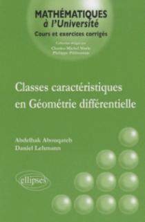 Classes caractéristiques en Géométrie différentielle