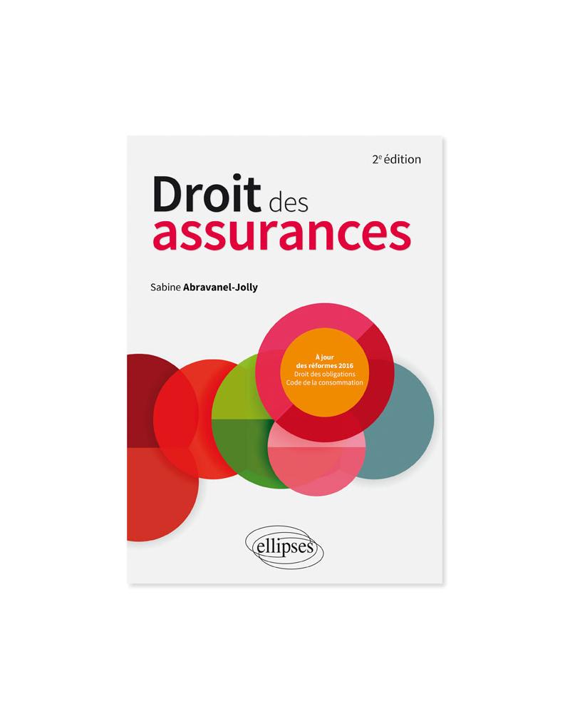 Droit des assurances - 2e édition