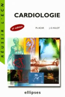 Cardiologie - 3e édition