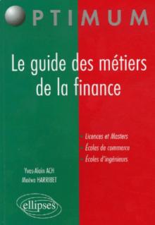 Le guide des métiers de la finance
