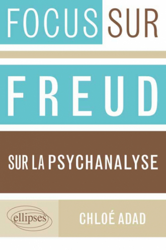 Freud, Sur la psychanalyse
