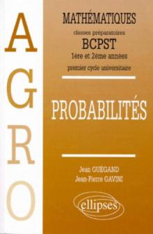 Mathématiques Agro Cours Probabilités - 1re et 2e années