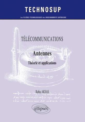 TÉLÉCOMMUNICATIONS - Antennes - Théorie et conception (Niveau C)