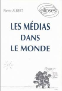 médias dans le monde (Les)