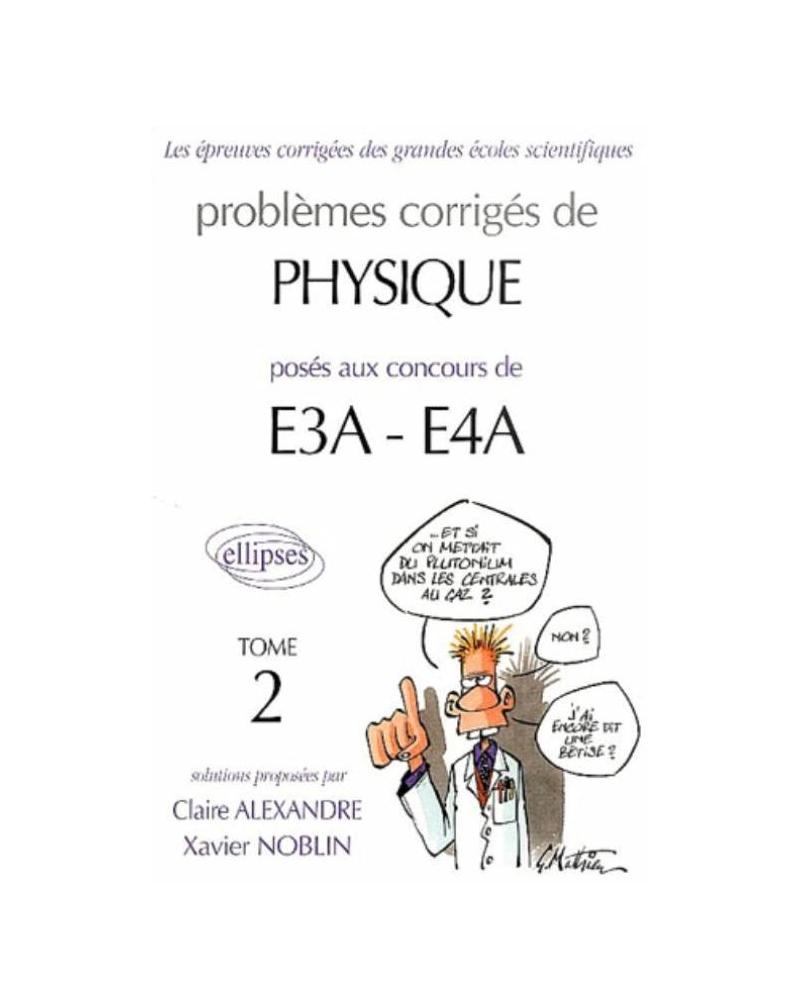 Physique E3A-E4A - 2000-2002 - Tome 2