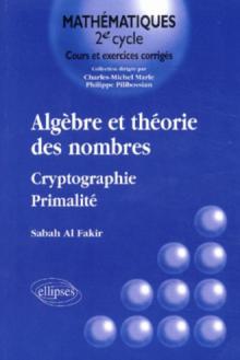 Algèbre et théorie des nombres - Cryptographie - Primalité