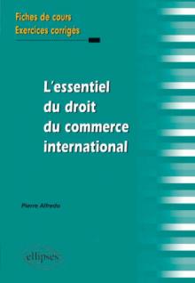 L'essentiel du droit du commerce international