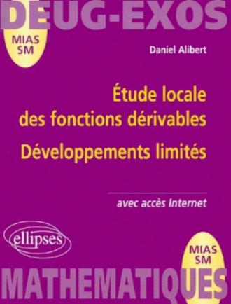 Étude locale des fonctions dérivables - Développements limités