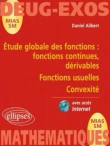 Etude globale des fonctions : fonctions continues, dérivable - Fonctions usuelles - Convexité n°5