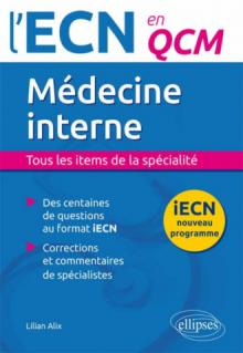 Médecine interne. Tous les items de la spécialité