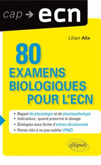 80 examens biologiques pour l'ECN