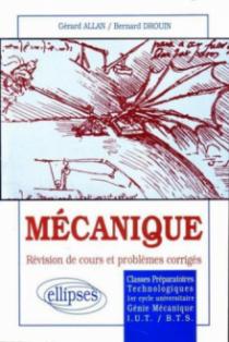 Mécanique - Révision de cours et problèmes corrigés