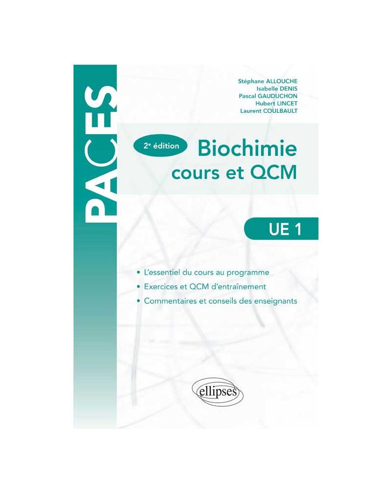 UE1 - Biochimie - cours et QCM - 2e édition