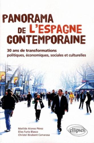 Panorama de l'Espagne contemporaine. 30 ans de transformations politiques, économiques, sociales et culturelles
