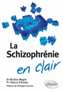 La schizophrénie en clair