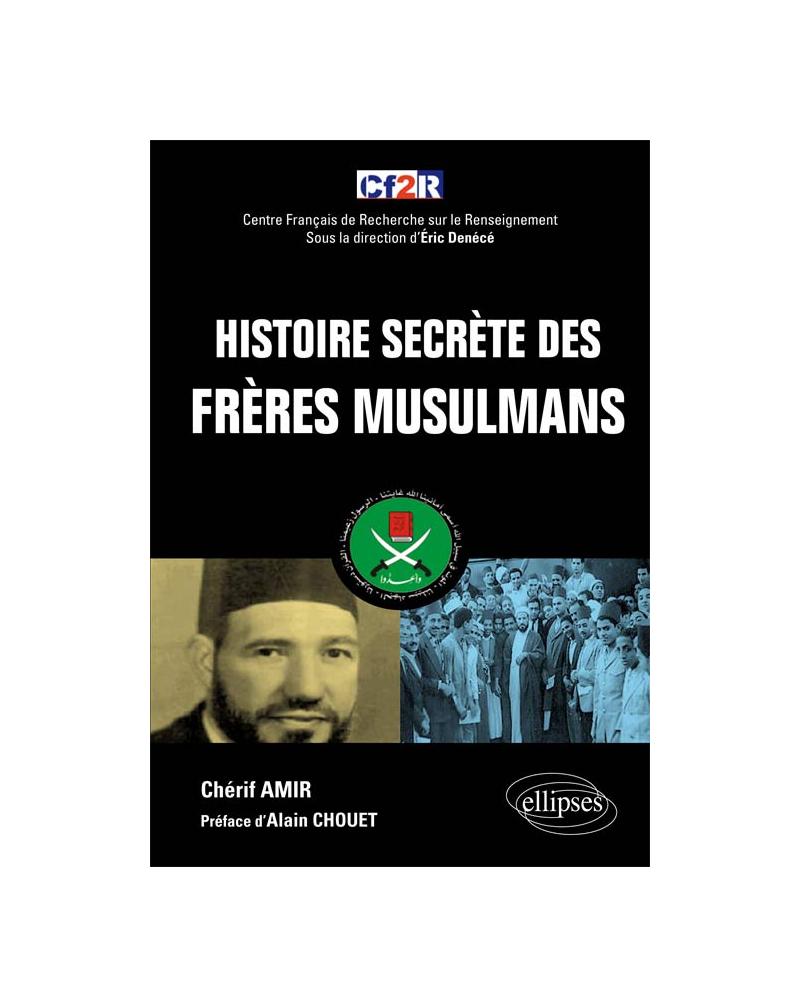 Histoire secrète des Frères musulmans