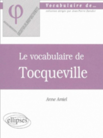 vocabulaire de Tocqueville (Le)