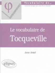 vocabulaire de Tocqueville (Le)