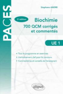 UE1 - Biochimie. 700 QCM corrigés et commentés - 3e édition