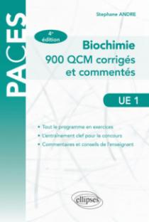 UE1 - Biochimie - 900 QCM corrigés et commentés - 4e édition