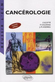 Cancérologie. Nouvelle édition