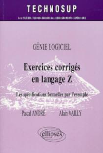 Exercices corrigés en langage Z - Génie logiciel - Niveau C