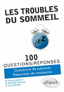 Les troubles du sommeil en 100 questions/réponses