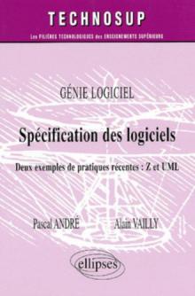 Spécification des logiciels - Deux exemples de pratiques récentes : Z et UML - Génie logiciel - Niveau C