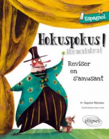Hokuspokus • Réviser son espagnol en s'amusant [A1-A2]