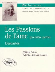 Descartes, Les passions de l'âme, Première partie