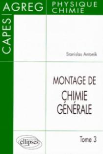 Le montage de chimie générale au CAPES et à l'Agrégation