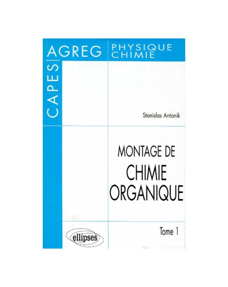 Montage de Chimie organique au CAPES et à l'Agrégation