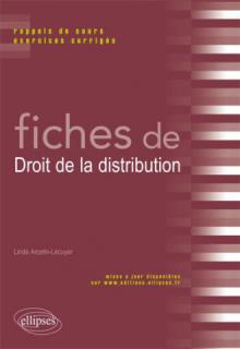 Fiches de Droit de la distribution. Rappels de cours et exercices corrigés