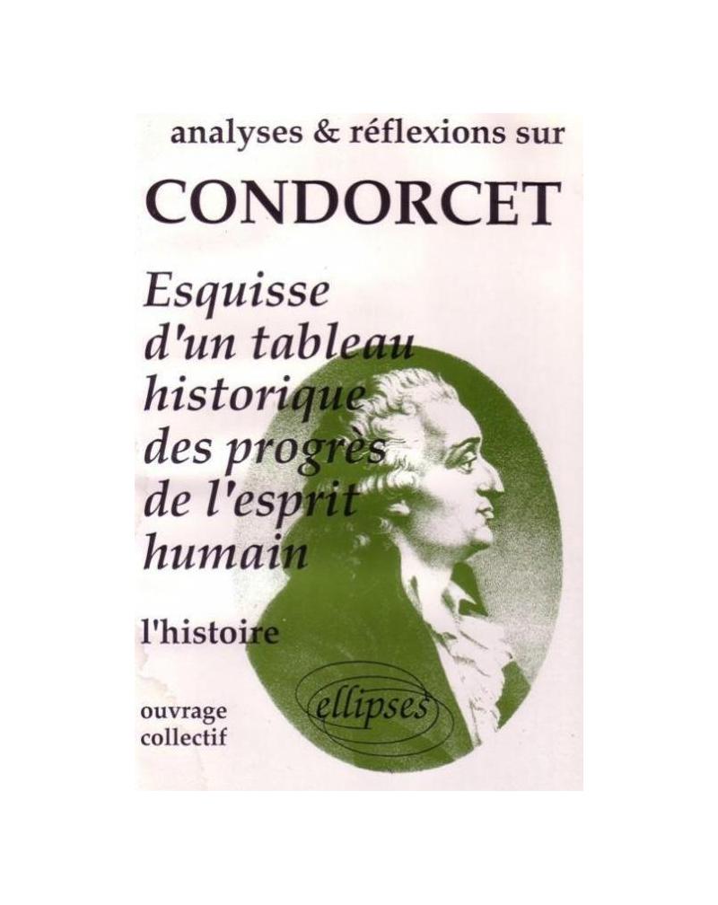 Condorcet, Esquisse d'un tableau historique des progrès de l'esprit humain