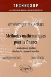 Mathématiques financières, Méthodes mathématiques pour la finance, Valorisation de produits, Gestion des risques de marchés - Niveau C