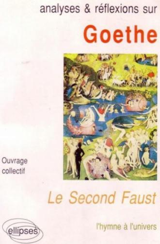 Goethe, Le second Faust