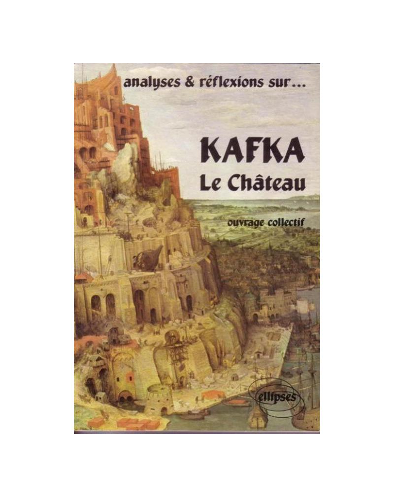 Kafka, Le Château