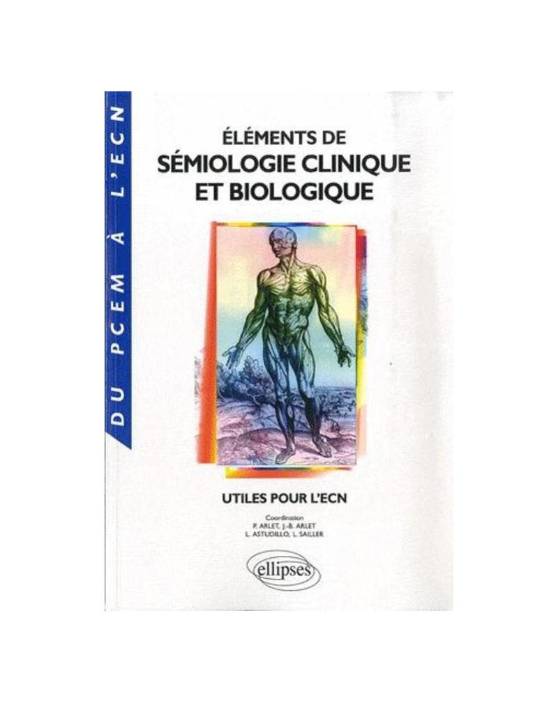 Éléments de sémiologie clinique et biologique utiles pour l'ECN