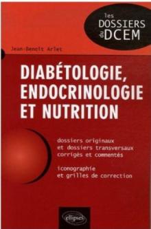 Diabétologie, endocrinologie et nutrition