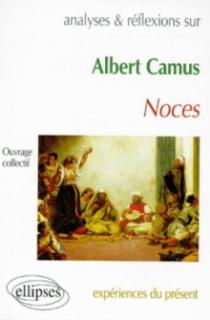 Camus, Noces