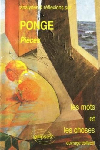 Ponge, Pièces