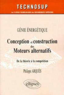 Conception et construction des moteurs alternatifs - Génie énergétique - Niveau C
