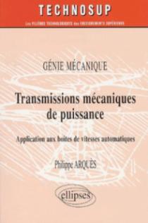 Transmissions mécaniques de puissance - Application aux boîtes de vitesses automatiques - Génie mécanique - Niveau C
