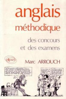 Anglais méthodique des concours et des examens